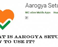 What is Aarogya Setu? How to use it?